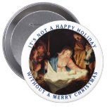 It's Not a Happy Holiday without a Merry Christmas 10 Cm Round Badge