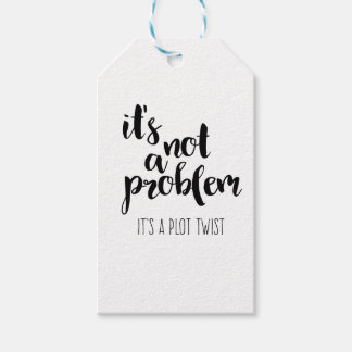 It's Not A Problem Gift Tags