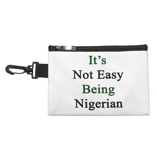 It's Not Easy Being Nigerian. Accessories Bags