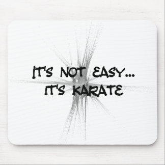 It's Not Easy - Karate Gray Mouse Mat