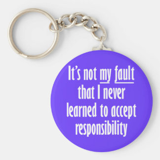 It's not my fault basic round button key ring