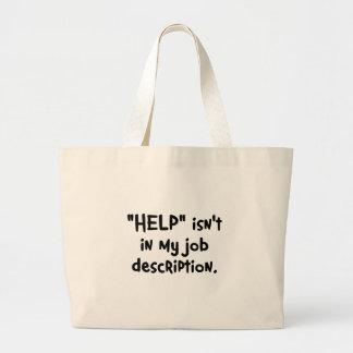 It's not my job to help you (2) jumbo tote bag