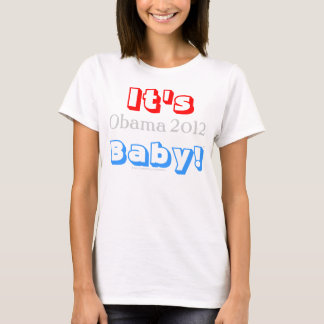 It's Obama 2012 Baby! Red, White, and Blue T-Shirt