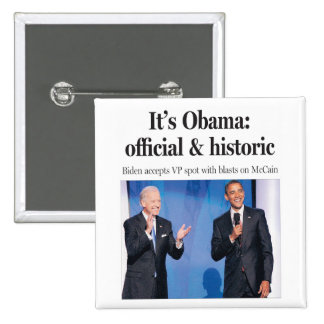 It's Obama: Official and Historic Button