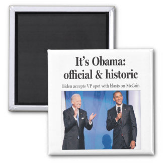 It's Obama: Official and Historic Magnet