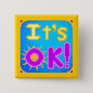 It's OK! 15 Cm Square Badge
