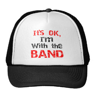 It's OK, I'm with the band Cap