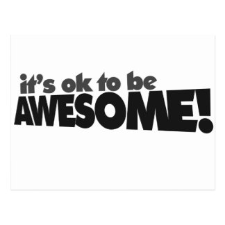It's ok to be awesome postcard