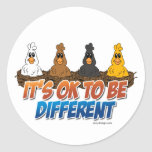 It's OK To be Different Round Sticker