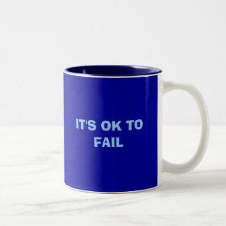 IT'S OK TO FAIL Two-Tone MUG