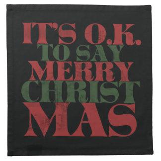 It's OK to say merry CHRISTmas Cloth Napkin