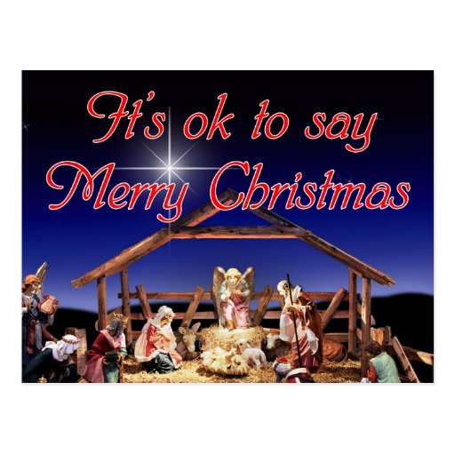 It's ok to say Merry Christmas Postcard