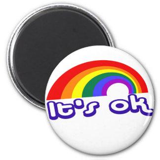 """""""It's ok"""" with rainbow 6 Cm Round Magnet"""