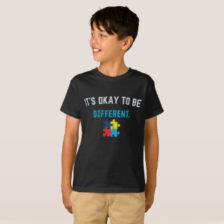 IT'S OKAY TO BE DIFFERENT - Autism Awareness T-Shirt