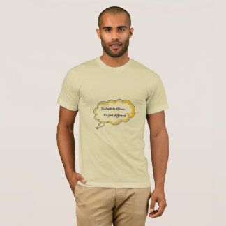 It's okay to be different for men T-Shirt