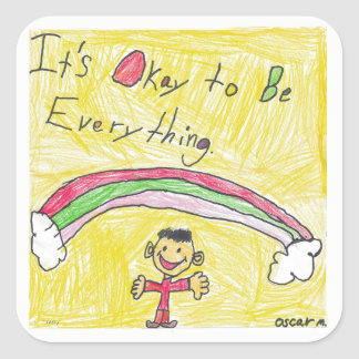 It's Okay to Be Everything Sticker