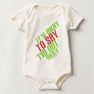 """It's Okay To Say """"I'm Not Okay"""" Baby Bodysuit"""