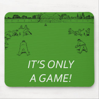 Its Only a Game Mouse Mat
