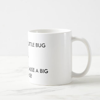 """It's only a little bug"" Lyme disease awareness Mugs"
