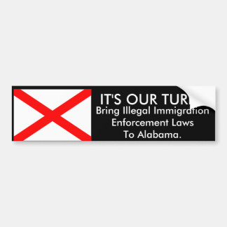 It's Our Turn, Alabama Bumper Sticker