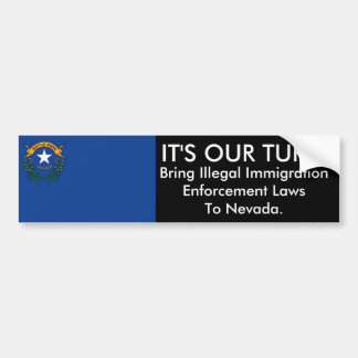 IT'S OUR TURN, Nevada Bumper Sticker