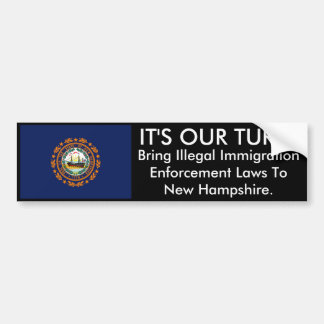 IT'S OUR TURN, New Hampshire Bumper Sticker