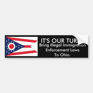 It's Our Turn, Ohio Bumper Sticker
