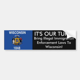 IT'S OUR TURN, Wisconsin Bumper Sticker