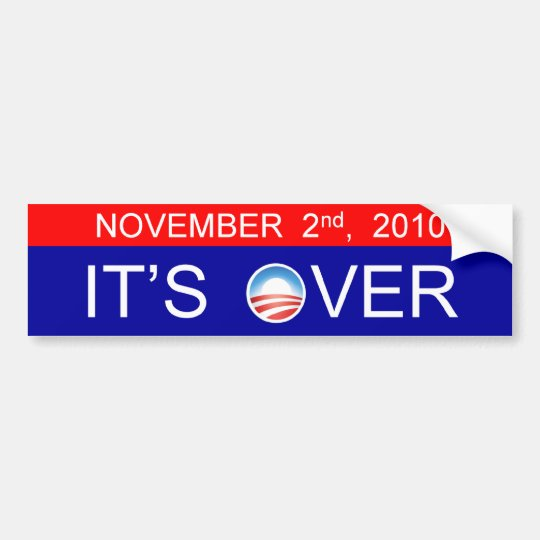 It's Over Bumper Sticker