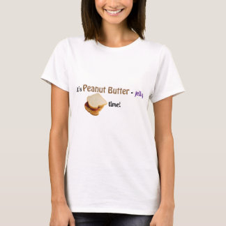 It's Peanut Butter-Jelly time! T-Shirt