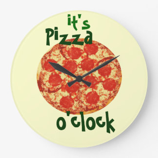 It's Pizza O'clock Clock