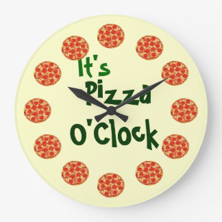 It's Pizza O'Clock Large Clock