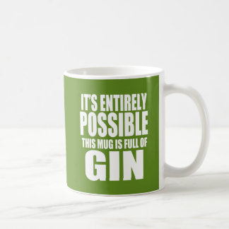 It's Possible This is My Gin Mug