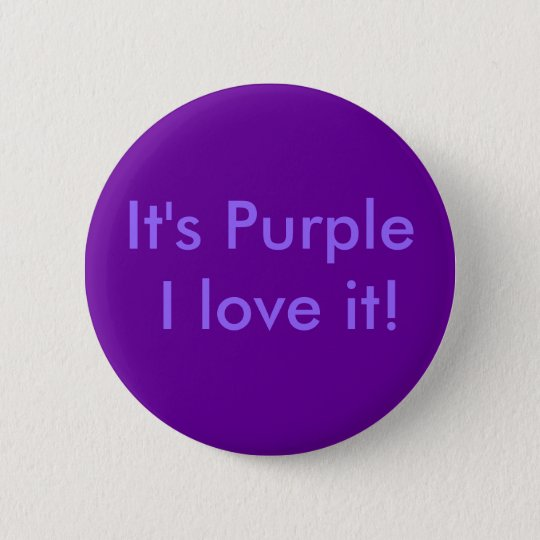 It's Purple I love it! 6 Cm Round