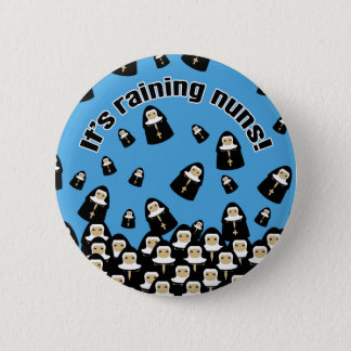 It's Raining Nuns 6 Cm Round Badge
