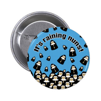 It's Raining Nuns 6 Cm Round Badge