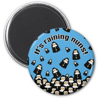 It's Raining Nuns Magnet