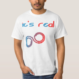it's real T-Shirt