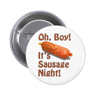 It's Sausage Night! 6 Cm Round Badge