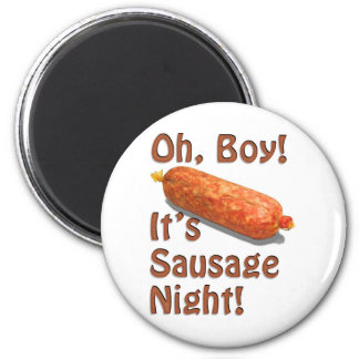 It's Sausage Night! 6 Cm Round Magnet