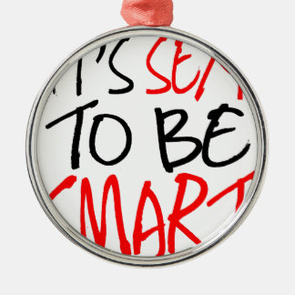 it's sexy to be smart christmas ornament