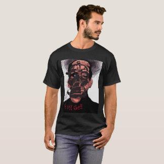 It's still alive T-Shirt