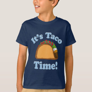 It's Taco Time Shirt