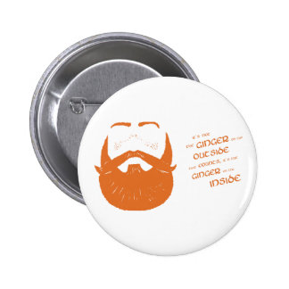 It's the ginger on the inside that counts! 6 cm round badge