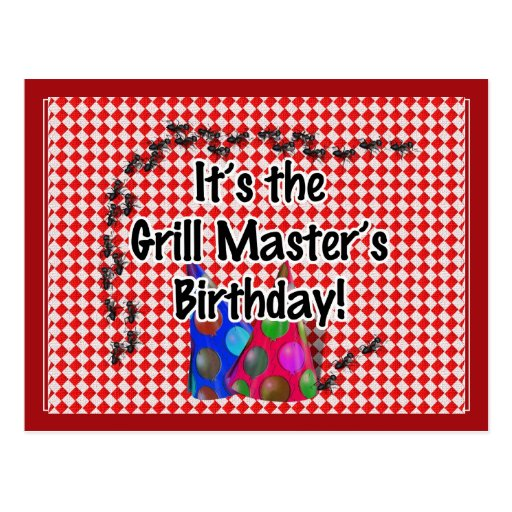 It's the Grill Master's Birthday Party! Post Card