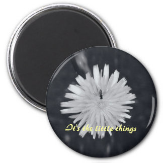 It's the Little Things 6 Cm Round Magnet