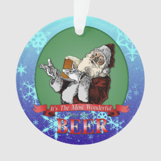Its The Most Wonderful Time For A Beer Ornament