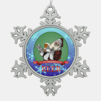 Its The Most Wonderful Time For A Beer Snowflake Pewter Christmas Ornament