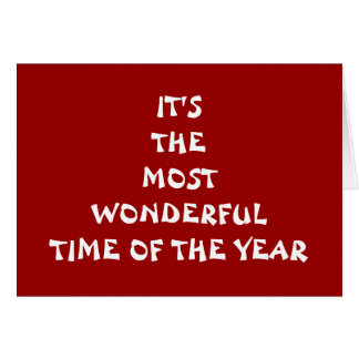 IT'S THE MOST WONDERFUL TIME OF THE YEAR-LOVE GREETING CARD