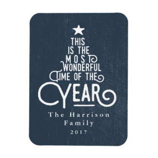 ITS THE MOST WONDERFUL TIME OF THE YEAR MAGNET